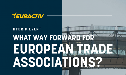 SURVEY LAUNCH: What way forward for European trade associations?