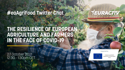 #EAAGRIFOOD TWITTER CHAT | THE RESILIENCE OF EUROPEAN AGRICULTURE AND FARMERS IN THE FACE OF COVID-19