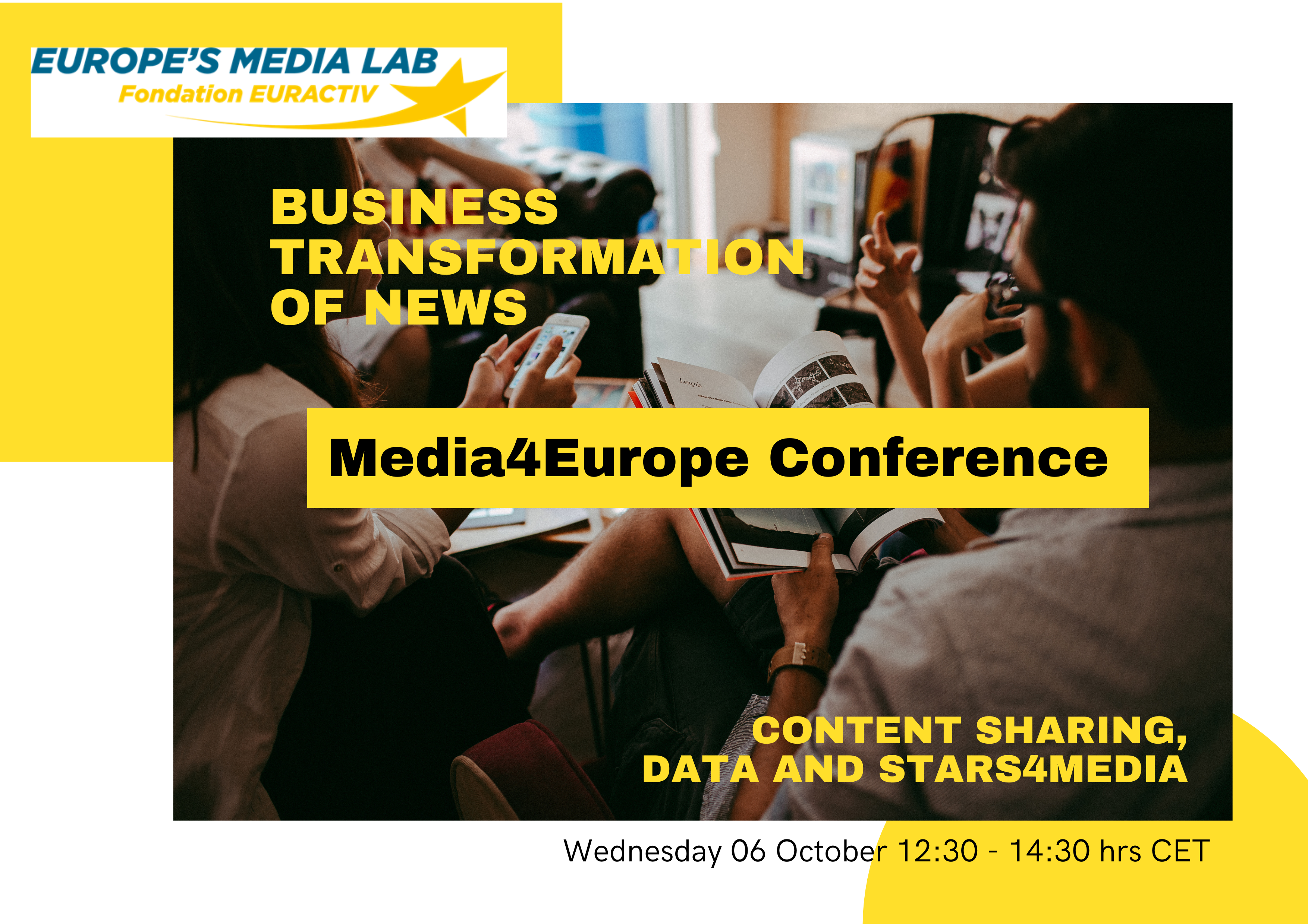 MEDIA4EUROPE CONFERENCE - Business Transformation of NEWS media: Content Sharing, Data and Stars4Media