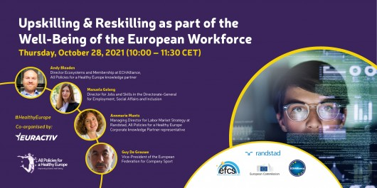 Media Partnership: Upskilling & Reskilling as part of the Well-Being of the European Workforce