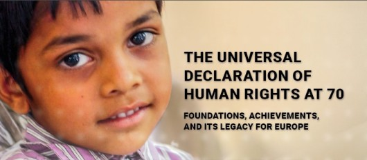 The Universal Declaration of Human Rights at 70: Foundations, Achievements, and its Legacy for Europe